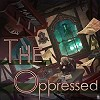 09. The Oppressed